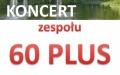 Koncerty Letnie - Zespół 60 PLUS
