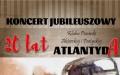 Dwadzieścia lat ATLANTYDY - koncert jubileuszowy