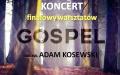 Koncert finałowy warsztatów GOSPEL
