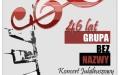 46-lecie GRUPY BEZ NAZWY