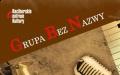 Grupa Bez Nazwy - jazz koncert - w ramach KUTURALNEGO LATA Z RCK