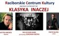 """Koncert w ramach VIII Raciborskiej Jesieni Muzycznej   Koncert """"Klasyka inaczej"""""""