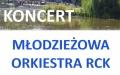 Koncerty letnie - Koncert Młodzieżowej Orkiestry RCK