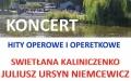 Koncerty Letnie - SWIETŁANA KALINICZENKO, JULIAN URSYN NIEMCEWICZ