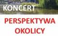 Koncerty Letnie - Perspektywa Okolicy