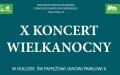 X Koncert Wielkanocny W Hołdzie św. Papieżowi Janowi Pawłowi II