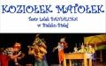 """""""NOWE  PRZYGODY  KOZIOŁKA  MATOŁKA"""" w wykonaniu Teatru Lalek BANIALUKA w Bielsku-Białej"""
