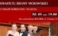 KONCERT GALOWY ,,KWARTETU BRAMY MORAWSKIEJ'' z okazji jubileuszu 10- lecia