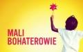 MALI BOHATEROWIE – film dokumentalny w ramach poranków filmowych