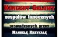 Koncert galowy zespołów tanecznych prowadzonych prze Manuelę Krzykałę
