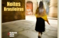 BRAZYLIJSKIE NOCE - NOITES BRASILEIRAS - koncert