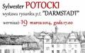 """Wystawa Rysunku Sylwestra Potockiego p.t. """"Darmstadt"""""""
