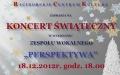 Koncert Świąteczny  w wykonaniu  Zespołu Wokalnego PERSPEKTYWA