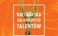 II Raciborska Gala Młodych Talentów