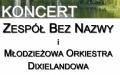 Koncerty Letnie - Koncert zespołu Bez Nazwy i Młodzieżowej Orkiestry Dixielandowej