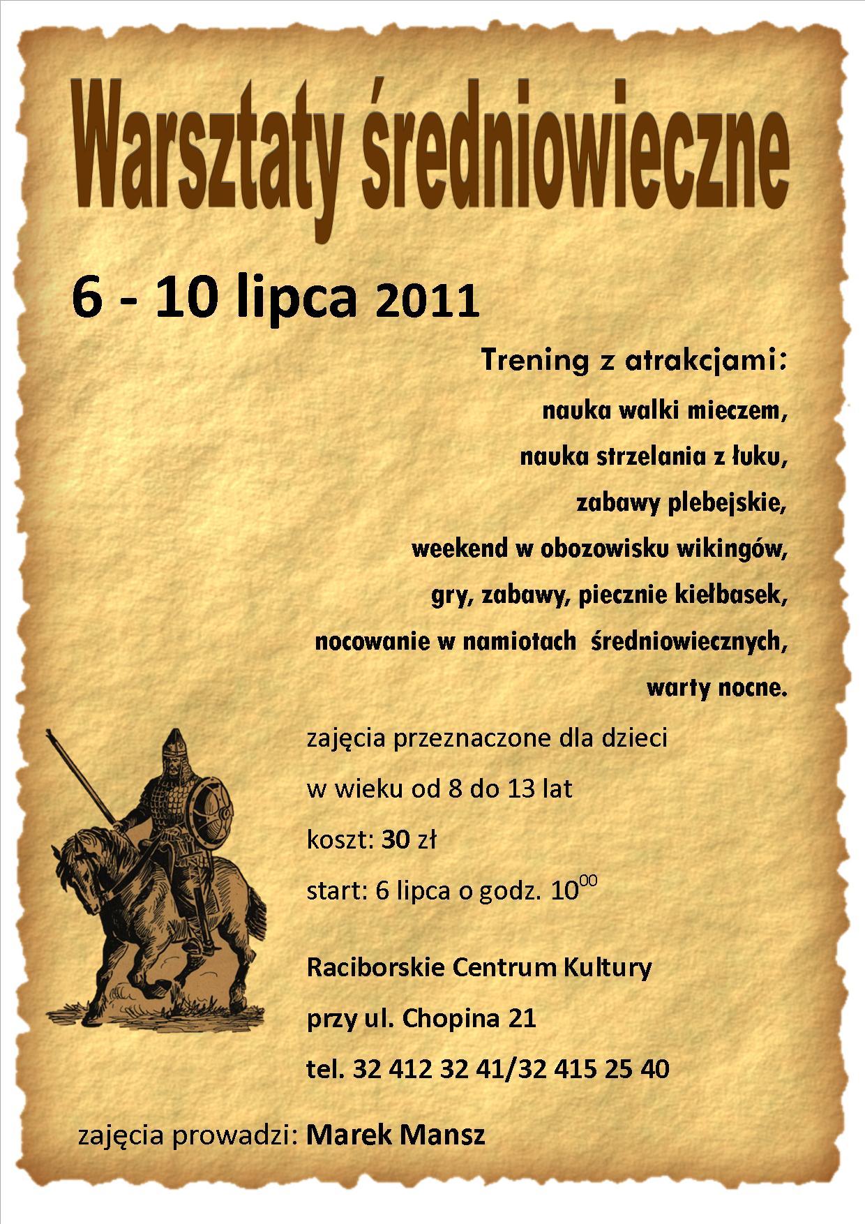 WARSZTATY LETNIE - Warsztaty średniowieczne - RCK - Raciborskie