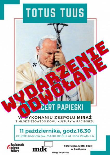 Odwołany Koncert Papieski